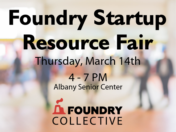 Foundry Startup Resource Fair - ALBANY
